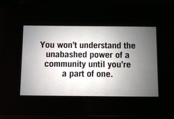 You won't understand the 