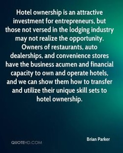 Hotel ownership is an attractive 