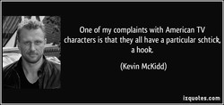 One of my complaints with American TV 
