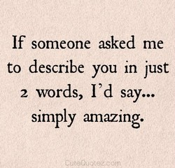 If someone asked me 