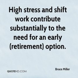 High stress and shift 
