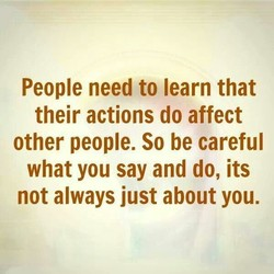 People need to learn that 