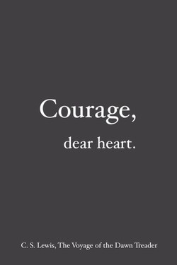 Courage,