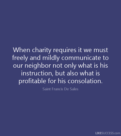 When charity requires it we must 