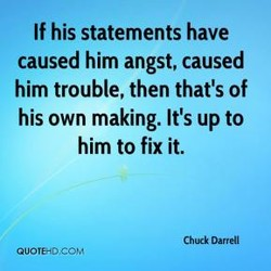If his statements have 