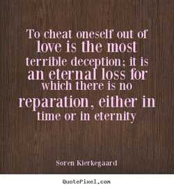 To cheat oneself out or 