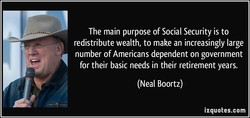 The main purpose of Social Security is to 