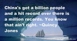 China's got a billion people 