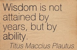 Wisdom is not 