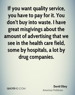 If you want quality service, 