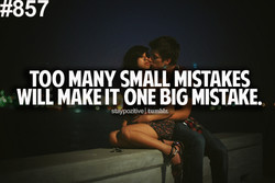 TOO MANY SMALL MISTAKES 
