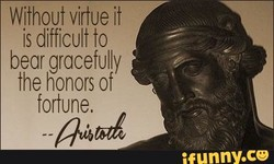 Without virtue it 