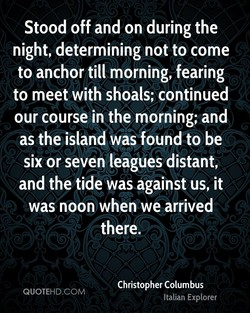 Stood off and on during the