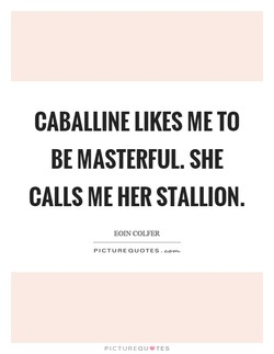 CABALLINE LIKES ME TO 