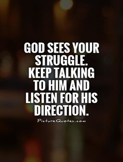 GOD SEES YOUR 