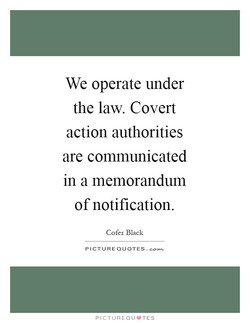 We operate under 