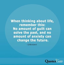 When thinking about life, 