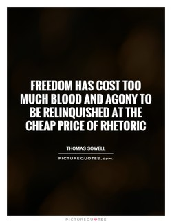 FREEDOM HAS COST TOO 