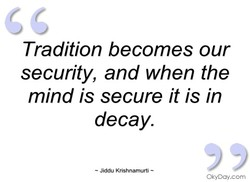 Tradition becomes our 