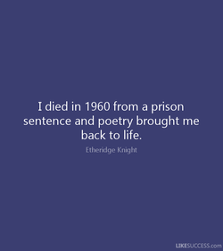 I died in 1960 from a prison 