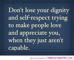 Don't lose your dignity 