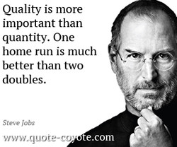 Quality is more 