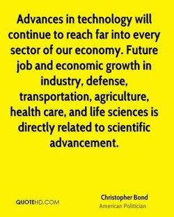 Advances in technology will 