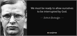 We must be ready to allow ourselves 