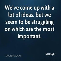 We've come up with a 