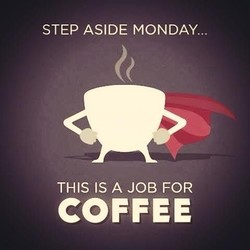 STEP ASIDE MONDAY... 
