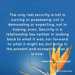 The only real security is not in 