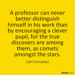 A professor can never 