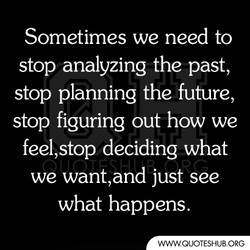Sometimes we need to 