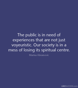The public is in need of 