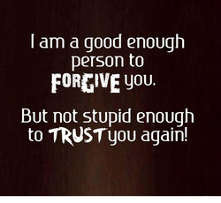 I am a good enough 