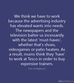 We think we have to work 