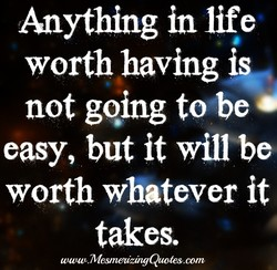 Anything in life 