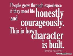 People grow through experience
