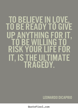 TO BELIEVE IN LOVE 
