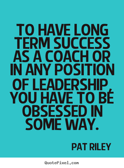 TO HAVE LONG