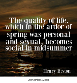 The quality or life, 