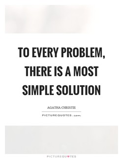 TO EVERY PROBLEM, 