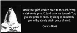 Open your grief-stricken heart to the Lord. Weep 