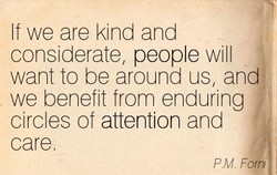 If we are kind and 