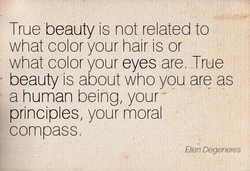 True beauty is not related to 