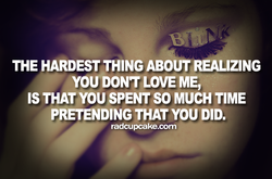THE HARDEST THING ABOUT REALIZING 