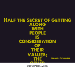 HALF THE SECRET OF GETTING 