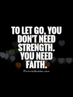 TO LET GO, YOU 