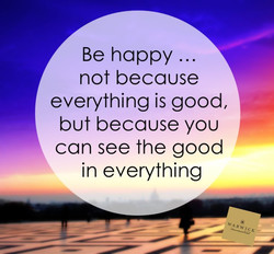 Be happy ... 