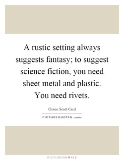A rustic setting always 